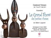 Gilbert Legrand présente grand Show petites choses Castanet Tolosan