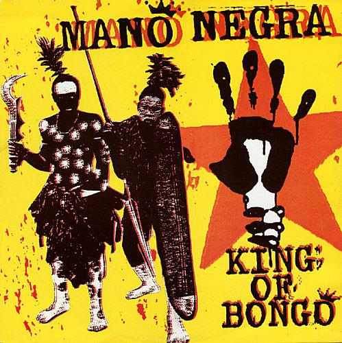 mano negra king of bongo-80579-1224704913