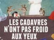 [Chronique] cadavres n'ont froid yeux Andrea Japp