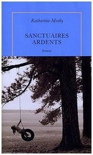Sanctuaires ardents de Katherine Mosby