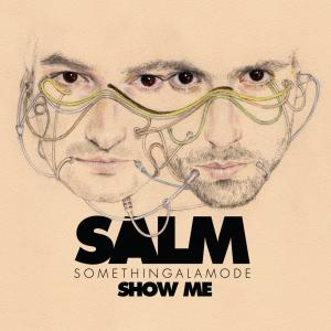 SomethingALaMode – Show Me EP