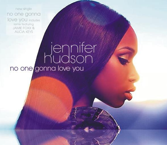 Jennifer Hudson – No One Gonna Love You