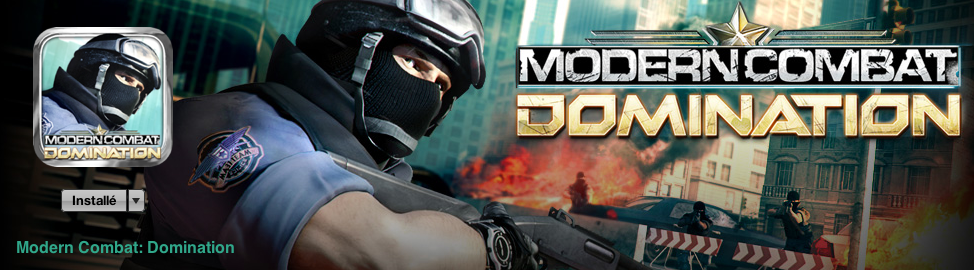 [TEST] : Modern Combat : Domination