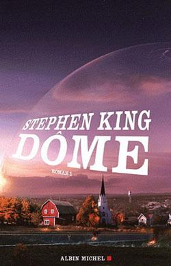 Dôme, Tome 1 - Stephen King