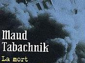mort quelque part Maud Tabachnik