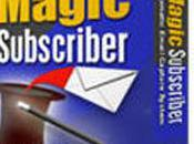 Gagnez plus trafic avec Magic Subscriber.