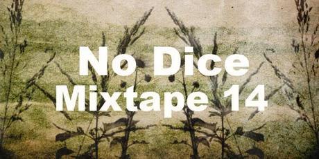 No Dice Mixtape #19