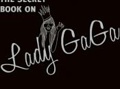 Secret Book Lady GaGa… Muse et/ou icône.. Gloire Décadence..