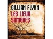 lieux sombres Gillian Flynn