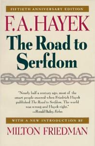 Hayek et La Route de la Servitude