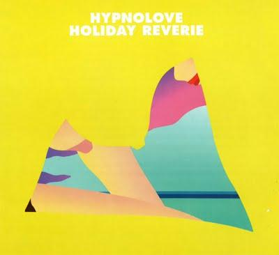 HYPNOLOVE - HOLIDAY REVERIE (EP)