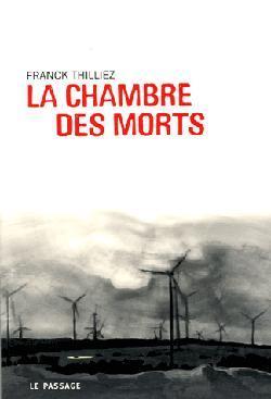 La Chambre des Morts - Franck Thilliez
