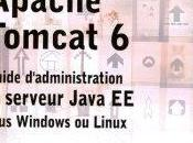 Apache Tomcat Guide d'administration serveur Java sous Windows Linux