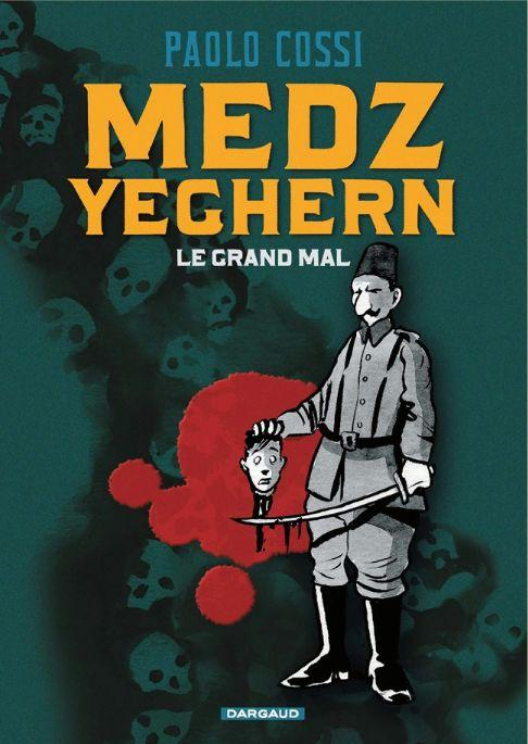Medz yeghern - Le grand Mal - Paolo Cossi