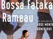 Bossa Fataka Rameau
