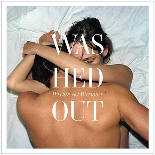 Washed Out: Amor Fati - MP3 MP3 LP - Within & Without11...