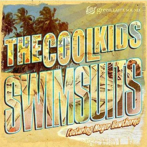 The Cool Kids f/ Mayer Hawthorne – Swimsuits
