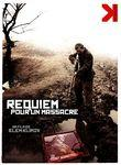 requiem pr un massacre
