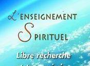 L'enseignement spirituel, Libre recherche transmission