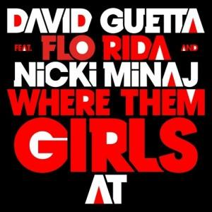 David Guetta – Where Them Girls At ft. Nicki Minaj, Flo Rida (clip)