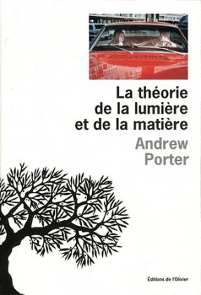 Critique : La théorie de la lumière et de la matière d'Andrew Porter
