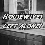 «Housewives – Left Alone!» : variation lesbienne sur  la ménagère des 50′s