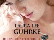 chronique roman Jeunes filles fleurs, T4:Séduction Laura Guhrke