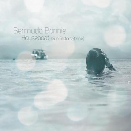 Bermuda Bonnie: Houseboat (Sun Glitters Remix) - MP3 Bermuda...