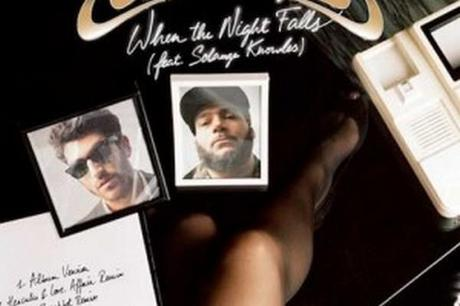 En écoute: Chromeo Feat Solange Knowles « When The Night Falls (Breakbot Remix) »