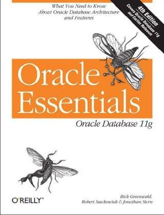Oracle Essentials Oracle Database 11g