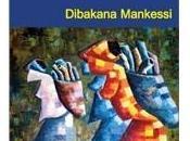 brève histoire mère, Dibakana Mankessi