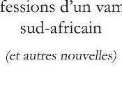 Publication récit CONFESSIONS D'UN VAMPIRE SUD-AFRICAIN, Jann Halexander