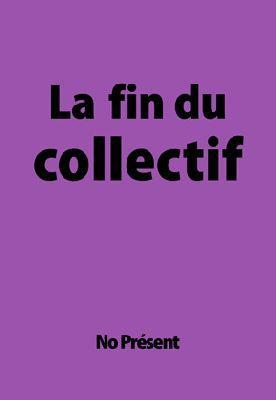 La fin du collectif, TerreNoire Editions