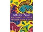 écureuils Central Park sont tristes lundi, Katherine Pancol