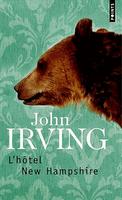 John Irving, L'hôtel New Hampshire