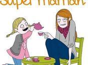 suis super maman (Editions Vents d'Ouest)