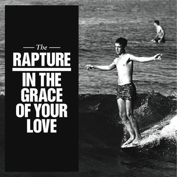 The Rapture – In The Grace Of Your Love ‎[New Album]