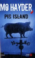 Pig Island de Mo Hayder
