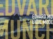 Edward Munch l'œil moderne 1900 1944 Centre Pompidou