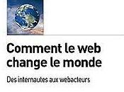 Comment change monde internautes webacteurs Francis Pisani Dominique Piotet