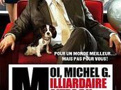 Moi, Michel Milliardaire, Maître Monde...