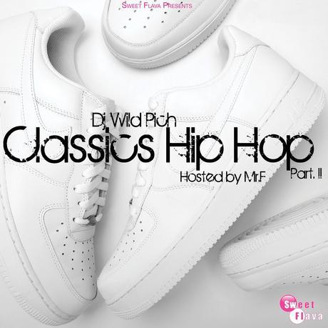 DJ Wild Pich – Classics Hip Hop part II