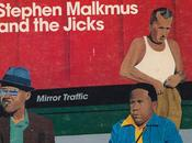 Stephen Malkmus Jicks Mirror Traffic