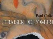"""Lecture baiser l'ombre"""" (Paul Colize)."""