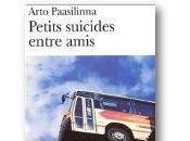 Petits suicides entre amis Arto Paasilinna