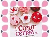 Coeur cerise, Cathy Cassidy