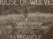 House Wolves Mécanique Ondulatoire, octobre 2011