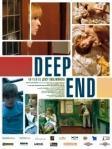 Deep End - Cette oeuvre au ton instable est une plongée frénétique dans l'East End, négatif sinistre du Swinging London qui invoque les ambiances de Répulsion (Roman Polanski) ou de Blow-Up (Michelangelo Antonioni). Traversé par la musique des seventies, de la folk-pop de Cat Stevens au rock expérimental du Groupe Can, Deep End est l'un des films emblématiques du cinéma indépendant.