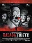 Balada triste - Espagne, 1937. Pendant que la Guerre Civile espagnole fait rage, un cirque ambulant tente de survivre. Pendant cette période tragique, deux clowns vont s'affronter jusqu'à la mort par amour pour une belle acrobate.