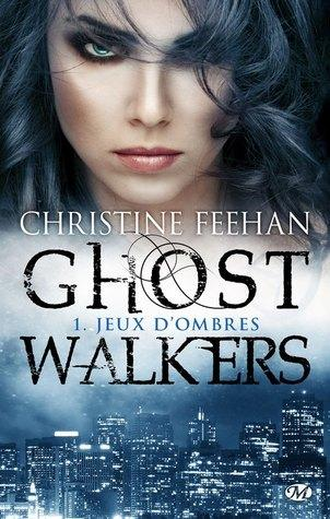 GhostWalkers T.1 : Jeux d'Ombres - Christine Feehan
